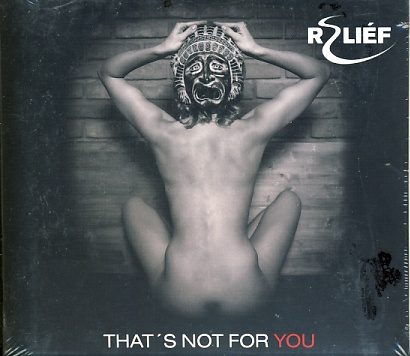 Reliéf - That´s Not For You - CD